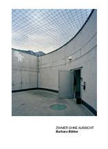 Barbara Bühler | Zimmer ohne Aussicht