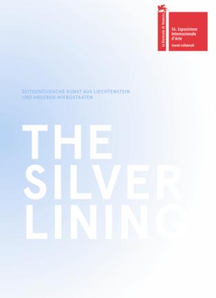 The Silver Lining – Zeitgenössische Kunst aus Liechtenstein und anderen Mikrostaaten